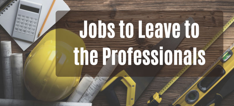 Jobs-to-Leave-to-the-Professionals-Header