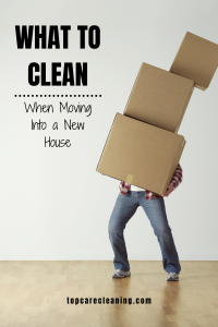 What-to-Clean-When-Moving-Into-a-New-House-Pinterest-Graphic